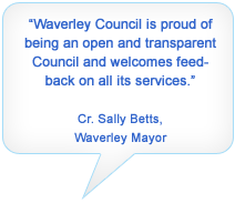 Waverley Mayor Quote about complaints